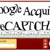 Google acquista reCAPTCHA ed i suoi potenti algoritmi